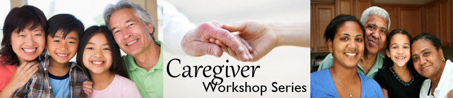 UCI Center for Emeriti and Retirees Caregiver Resources Workshop Series 2015-2016