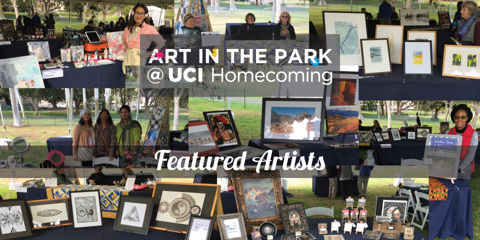 March 3, 2018 ART IN THE PARK ARTISTS - UCI Homecoming